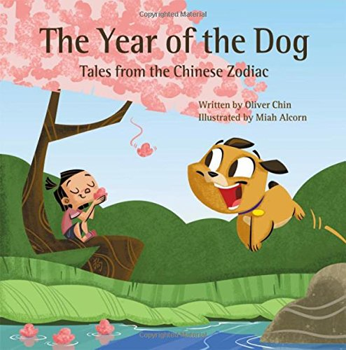 The Year of the Dog: Tales from the Chinese Zodiac - Oliver Chin