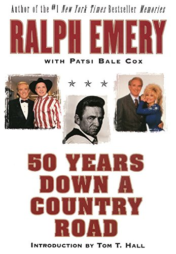 50 Years Down a Country Road - Ralph Emery; Patsi Bale Cox