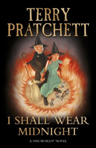 I Shall Wear Midnight: A Story of Discworld (Discworld Novels) - Terry Pratchett