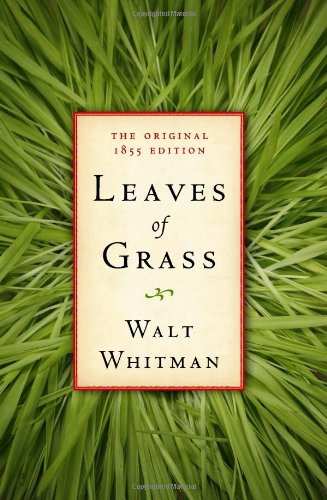 Leaves of Grass: The Original 1855 Edition - Walt Whitman