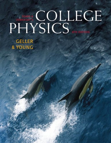 Sears  &  Zemansky's College Physics,  Vol. 2, 8th Edition - Hugh D. Young; Robert Geller