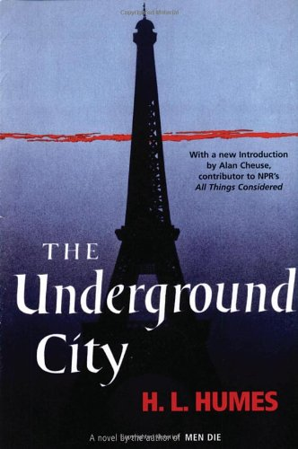 The Underground City: A Novel - H.L. Humes
