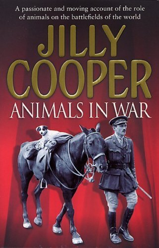 Animals in War - Jilly Cooper