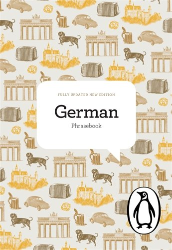 The Penguin German Phrasebook: Fourth Edition (Phrase Book, Penguin) - Jill Norman; Ute Hitchin; Renata Henkes