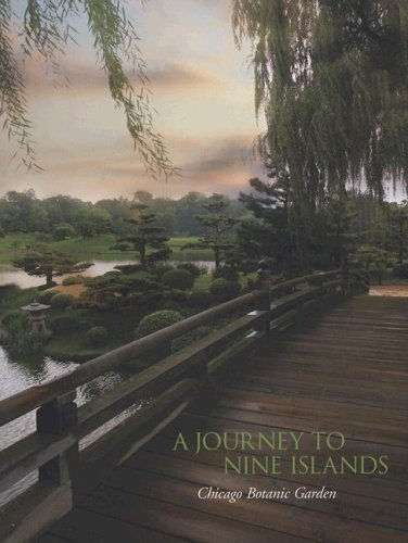 A Journey to Nine Islands - Chicago Botanic Garden