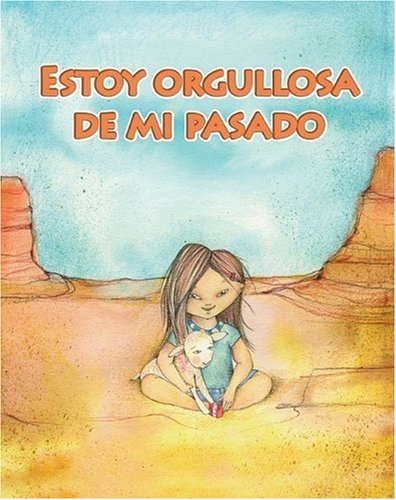 Estoy orgullosa de mi pasado/ I'm Proud of My Past (Facil De Leer/ Easy Readers) (Spanish Edition) (Facil de Leer: Level H) - Amy White