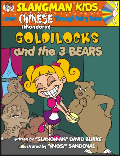 Learn Mandarin Chinese Through Fairy Tales Goldilocks and the Three Bears Level 2 (Foreign Language Through Fairy Tales) (Foreign Language T - David Burke