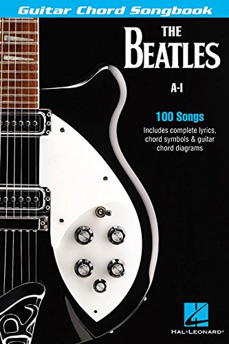 The Beatles Guitar Chord Songbook: A-I (Guitar Chord Songbooks) - The Beatles