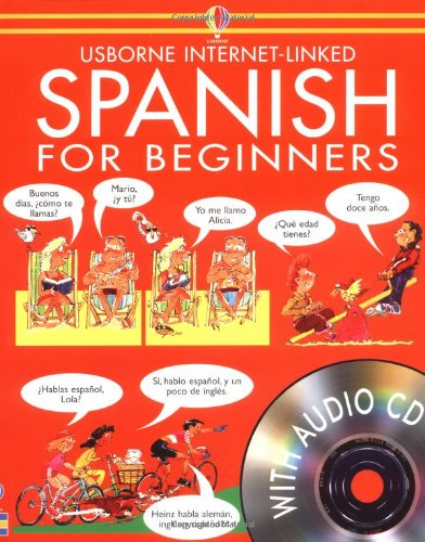 Spanish for Beginners (Languages for Beginners) - Angela Wilkes; John Shackell