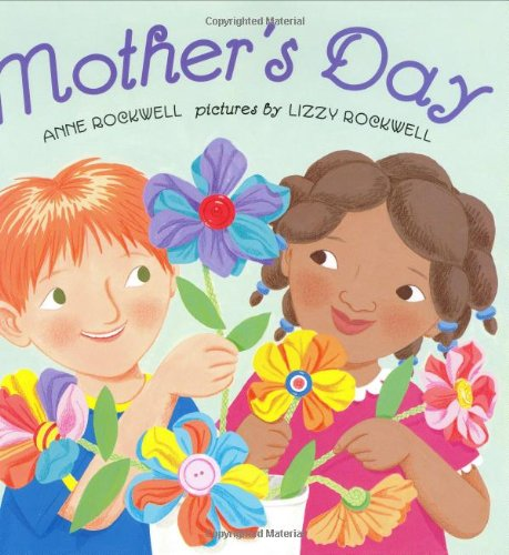 Mother's Day - Anne Rockwell
