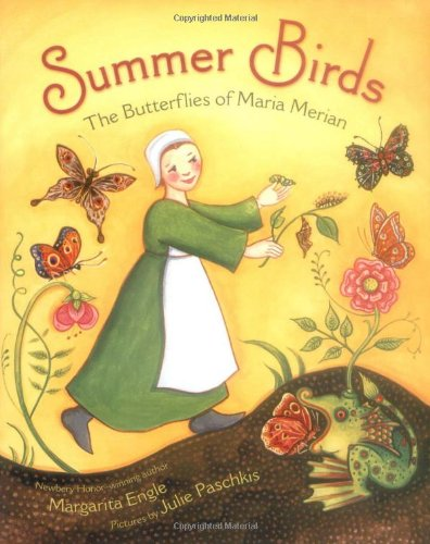 Summer Birds: The Butterflies of Maria Merian - Margarita Engle