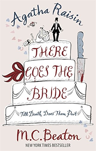 There Goes the Bride (Agatha Raisin) - M. C. Beaton