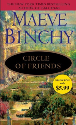 Circle of Friends: A Novel - Maeve Binchy