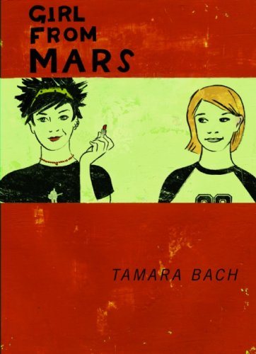 Girl from Mars - Tamara Bach