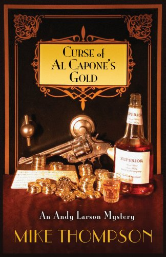Curse of Al Capone's Gold (Five Star First Edition Mystery) - Mike Thompson