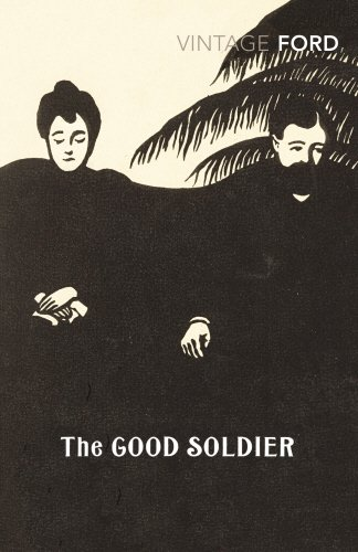 The Good Soldier (Vintage Classics) - Ford Madox Ford