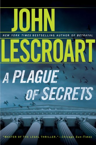 A Plague of Secrets: A Novel (Dismas Hardy, Book 13) - John Lescroart