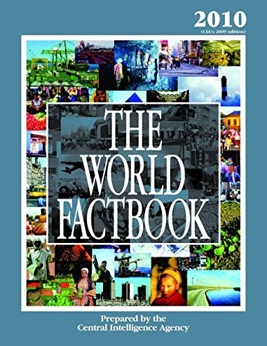 The World Factbook: 2010 Edition (CIA's 2009 Edition) - Central Intelligence Agency