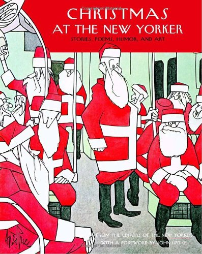 Christmas at The New Yorker: Stories, Poems, Humor, and Art - New Yorker