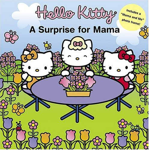 Hello Kitty: A Surprise for Mama - Ellen Weiss