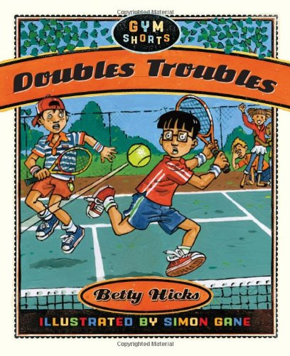 Doubles Troubles (Gym Shorts) - Betty Hicks