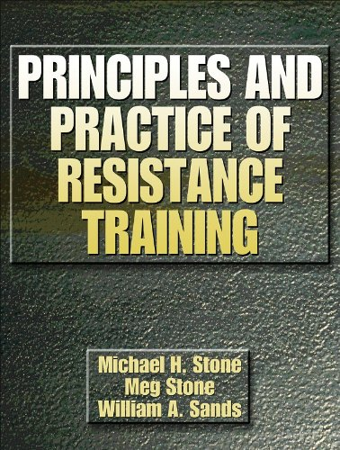 Principles and Practice of Resistance Training - Michael H. Stone; Meg Stone; William A. Sands