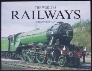 The Worlds Railways - Chant, Christopher