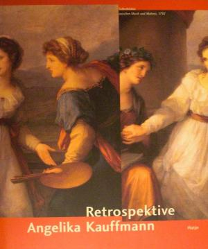 Angelika Kauffmann - Retrospektive - Baumgärtel, Bettina