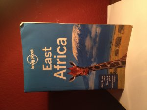 Lonely Planet East Africa (Travel Guide) - Lonely Planet, Mary Fitzpatrick, Anthony Ham, Trent Holden, or Dean Starnes.