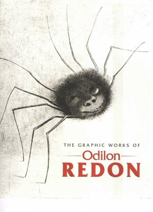 The Graphic Works of Odilon Redon. 209 Lithographs, Etchings and Engravings