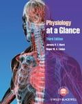 Physiology at a Glance - Jeremy P.T. Ward, Roger W.A. Linden