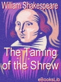 The Taming of the Shrew - Shakespeare, William