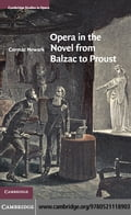 Opera in the Novel from Balzac to Proust - Newark, Cormac
