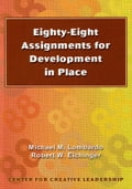Eighty-Eight Assignments for Development in Place - Lombardo, Michael M.