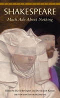 Much Ado About Nothing - David Bevington, David Scott Kastan, William Shakespeare