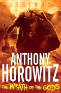 The Wrath of the Gods - Anthony Horowitz