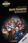 World Champions - Weltmeister - Petra A. Bauer