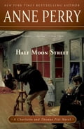 Half Moon Street - Anne Perry