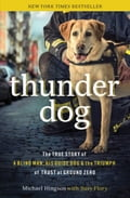 Thunder Dog - Larry King, Michael Hingson, Susy Flory