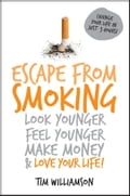 Escape from Smoking - Tim Williamson