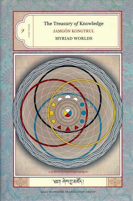 MYRIAD WORLDS; The Treasury of Knowledge, Book One - Jamgon Kungtrul Lodro Taye
