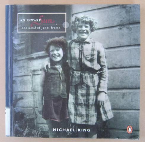 An Inward Sun The World of Janet Frame - KING, Michael