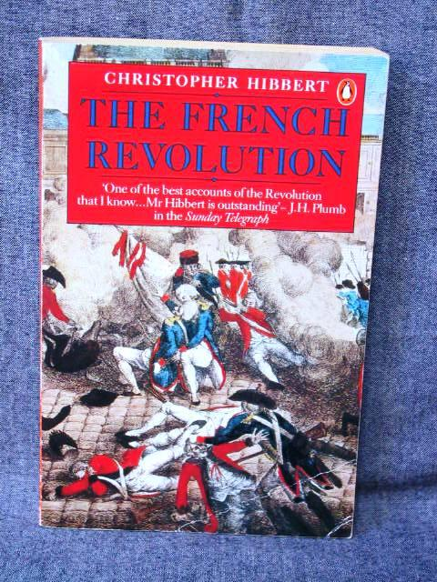 French Revolution, The - Hibbert, Christopher