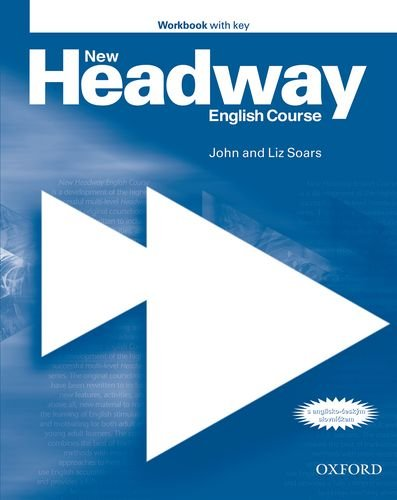 New Headway. Pre-Intermediate. Workbook with Key: English Course - John;Soars Soars