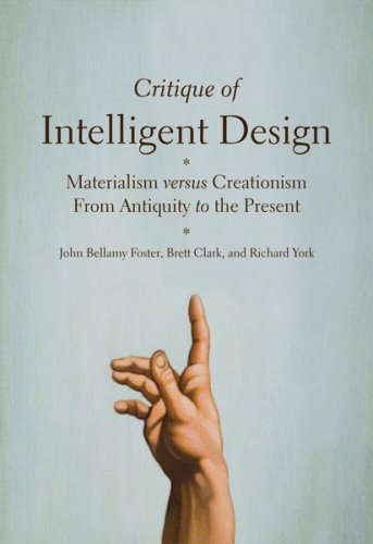 Critique of Intelligent Design Materialism versus Creationism from Antiquity to the Present - Richard York