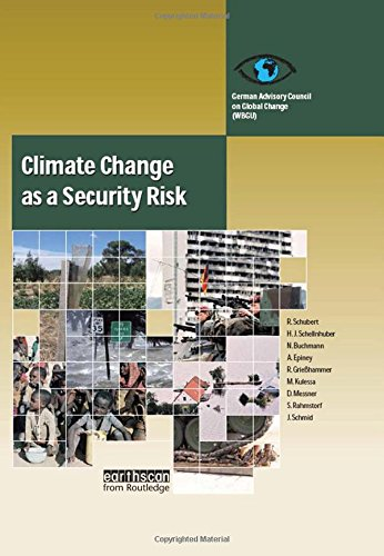 Climate Change as a Security Risk - Hans Joachim Schellnhuber